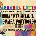 """Türkiye'nin ilk Latin Festivali """"Carnaval Latino"""" KüçükÇiftlik Park'ta!"""